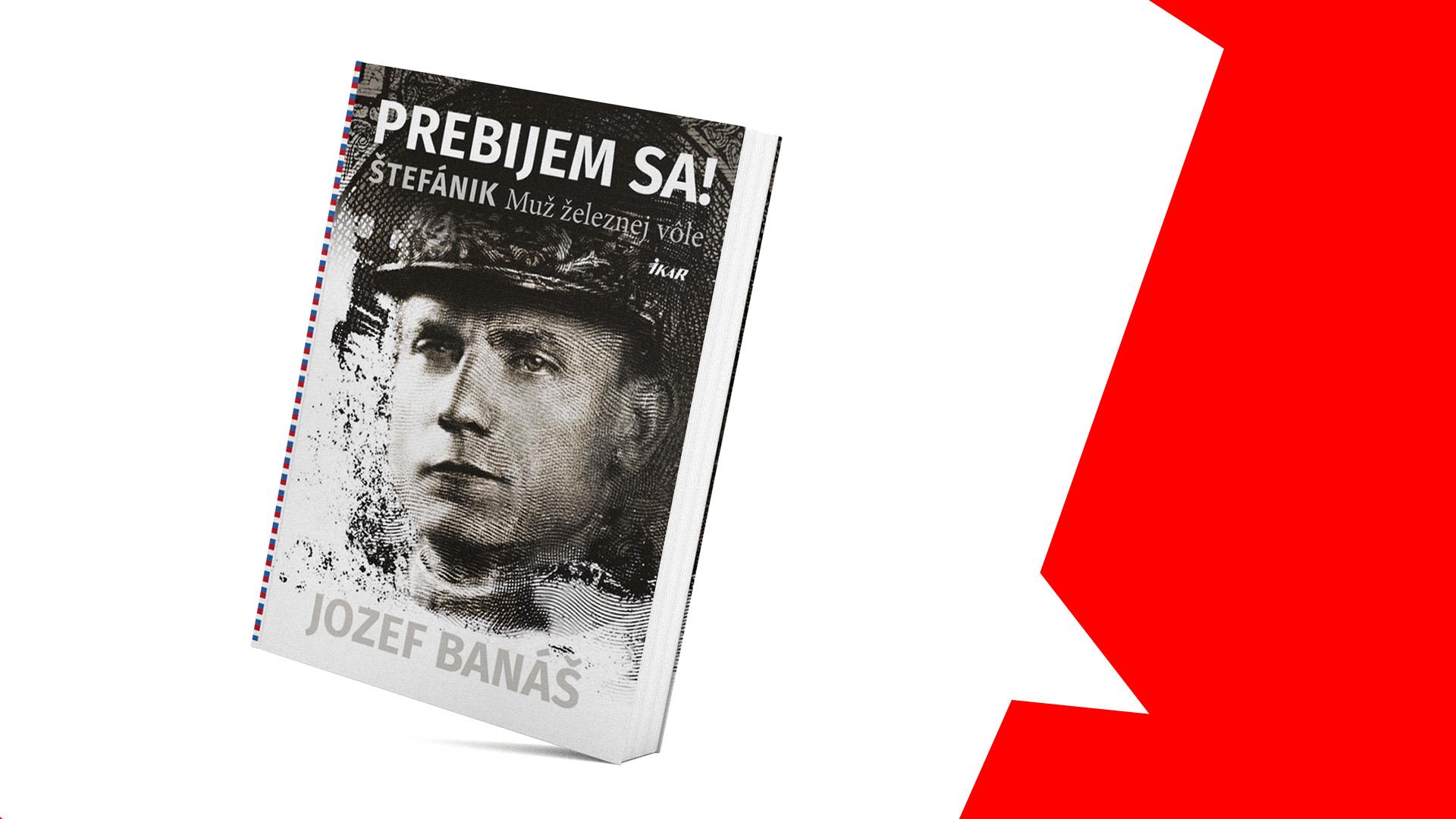 c9e0a3b3aec8 Jozef Banáš  Pravda o Štefánikovi je úžasná – Pandorina skrinka